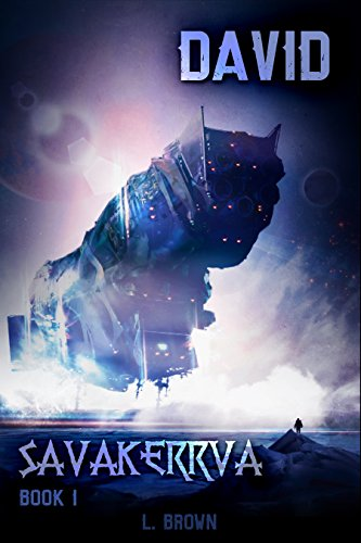 Book: David - Savakerrva, Book 1 by L. Brown