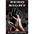 Zero Sight (Zero Sight Series, Book 1)