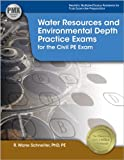 Water Resources and Environmental Depth Practice Exams, Schneiter, PhD, PE, RWane, 1591263964