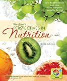 Loose Leaf Version for Perspectives in Nutrition, Byrd-Bredbenner, Carol and Moe, Gaile, 0077491327