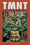 Teenage Mutant Ninja Turtles: The Kevin Eastman Covers (2011-2015)