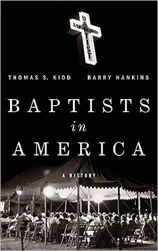 Amazon com: Baptists in America: A History (9780199977536