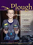 img - for Plough Quarterly No. 5: Peacemakers book / textbook / text book