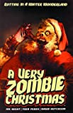 A Very Zombie Christmas: Regifted by David Hutchinson (2015-01-20)