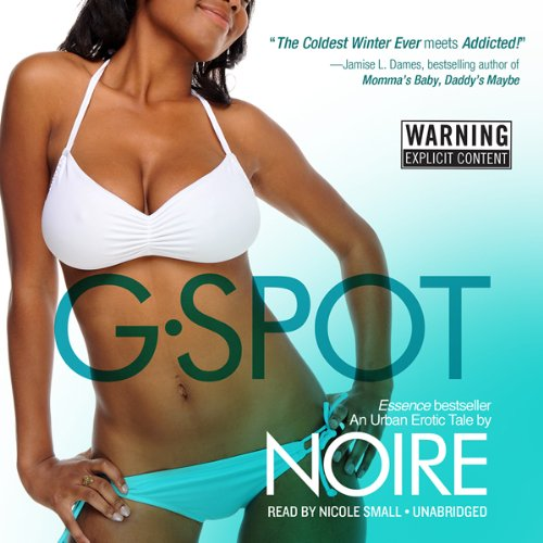 G-Spot: An Urban Erotic Tale Audiobook [Free Download by Trial] thumbnail