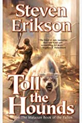 Toll the Hounds: Book Eight of The Malazan Book of the Fallen Kindle Edition