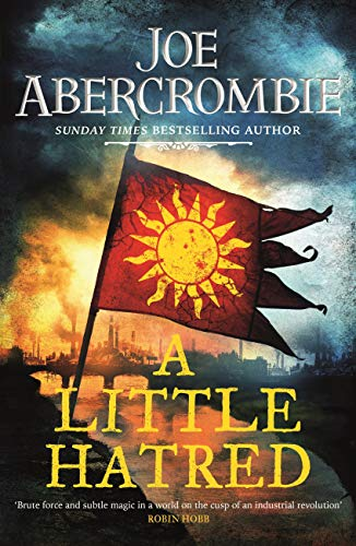 A Little Hatred: Book One (The Age of Madness) por Joe Abercrombie