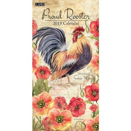 "LANG - 2018 Vertical Wall Calendar - ""Proud Rooster"", Artwork by Susan Winget - 12 Month, Open Size 7.75"" x 15.5"""