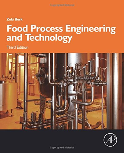 Food Process Engineering and Technology, Third Edition (Food Science and Technology)