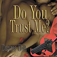 Do You Trust Me? Audiobook by Desiree Holt Narrated by Lake Janssen