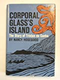Corporal Glass's island;: The story of Tristan da Cunha
