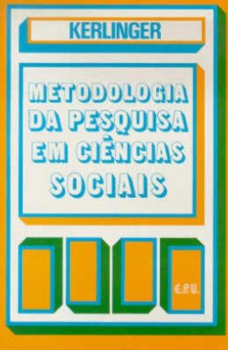 Metodologia da Pesquisa em Ciências Sociais. Um Tratamento Conceitual