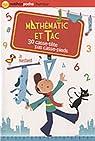 Mathématic et tac : 30 casse-tête pas casse-pieds par Hoestlandt