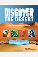 Discover the Desert: The Driest Place on Earth (Discover Your World) Paperback