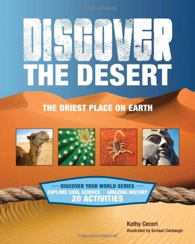 Discover the Desert: The Driest Place on Earth (Discover Your World) pdf