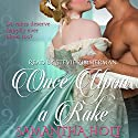 Once upon a Rake Audiobook by Samantha Holt Narrated by Stevie Zimmerman