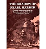 img - for [ THE SHADOW OF PEARL HARBOR: POLITICAL CONTROVERSY OVER THE SURPRISE ATTACK, 1941-1946 Paperback ] Melosi, Martin V ( AUTHOR ) Dec - 01 - 1977 [ Paperback ] book / textbook / text book