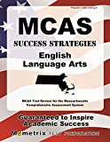 MCAS Success Strategies English Language Arts Study Guide: MCAS Test Review for the Massachusetts Comprehensive Assessment System