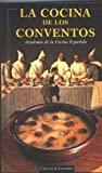 img - for La Cocina de los Conventos / The Convent Kitchen (Spanish Edition) book / textbook / text book