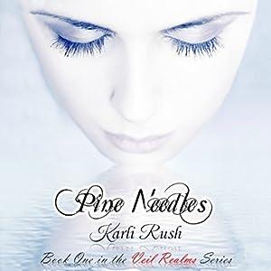 Pine Needles Audiobook
