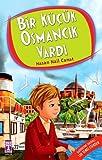 Bir Küçük Osmancık Vardı: 4.5.6. Sınıf Öğrencileri İçin