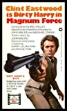Magnum Force: A Dirty Harry Novel by Mel Valley (1974-02-15)