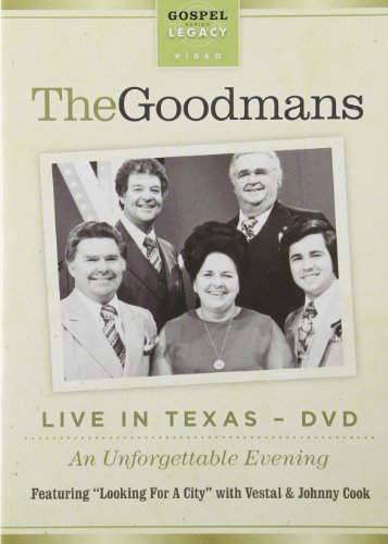 The Happy Goodman Family: Live in Texas by New Haven
