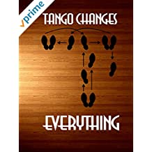 Tango Changes Everything