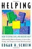 Helping, Edgar H. Schein, 157675863X