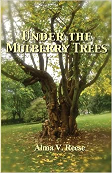 Descargar Libro Electronico Under The Mulberry Trees Archivo PDF