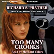 Too Many Crooks: Shell Scott Mystery Series, Book 8 | Richard S. Prather