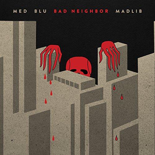 MED Blu And Madlib-Bad Neighbor-CD-FLAC-2015-Mrflac Download