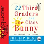 32 Third Graders and One Class Bunny | Phillip Done