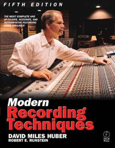Modern Recording Techniques, Fifth Edition (Audio Engineering Society Presents)