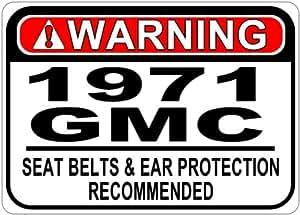 1971 71 GMC SPRINT Seat Belt Warning Aluminum Street Sign - 10 x 14 Inches