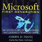 Microsoft: First Generation   Cheryl Tsang