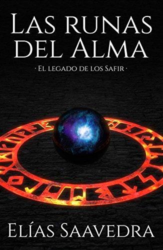 Las Runas del Alma: El legado de los safir (Spanish Edition) by [