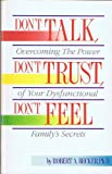 Don't Talk, Don't Trust, Don't Feel, Robert A. Becker, 1558741275