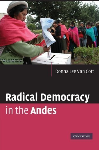 Radical Democracy in the Andes by Donna Lee Van Cott (2008-09-08)
