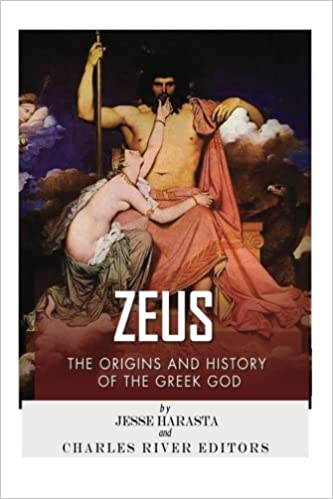 Zeus: The Origins and History of the Greek God: Charles