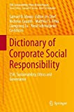 Dictionary of Corporate Social Responsibility : CSR, Sustainability, Ethics and Governance, , 3319105353