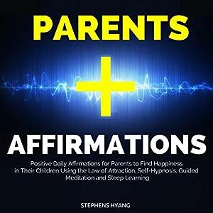Parents Affirmations Audiobook