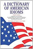 img - for A Dictionary of American Idioms by Adam Makkai (2004-03-01) book / textbook / text book