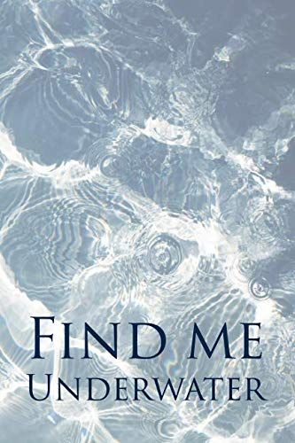 Find Me Underwater: College Ruled Blank Lined Notebook Journal (Accessories Guitar Taylor Swift)