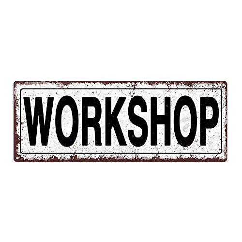 Workshop Metal Street Sign, Rustic, Vintage