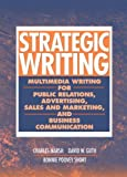 img - for By Charles Marsh Strategic Writing: Multimedia Writing for Public Relations, Advertising, Sales and Marketing, and Bu [Spiral-bound] book / textbook / text book