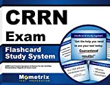 CRRN Exam Flashcard Study System: CRRN Test Practice Questions & Review for the Certified Rehabilitation Registered Nurse Exam (Cards)