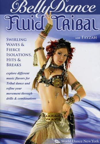 (Fluid Tribal Bellydance, with Fayzah - Swirling Waves, Fierce Isolations, Hits & Breaks: Bellly dancing classes, Tribal fusion belly dance instruction)