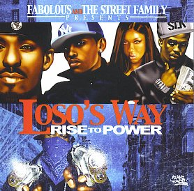 DJ Clue & The Street Family present Fabolous - Loso's Way: Rise To Power [2CD]