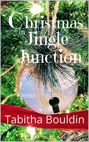Christmas in Jingle Junction by [Bouldin, Tabitha]